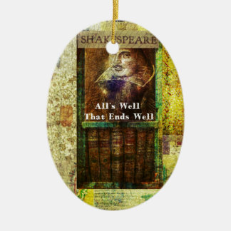 All's Well That Ends Well - Shakespeare Quote Christmas Ornament