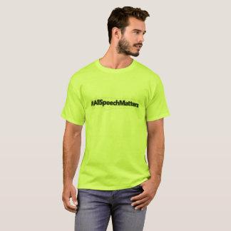 #AllSpeechMatters - Free Speech T-Shirt