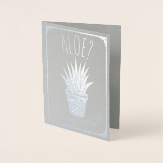 Aloe Is it Me You're Looking for | Funny Romantic Foil Card