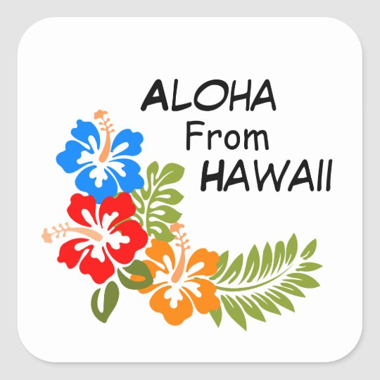 Aloha From Hawaii Square Sticker