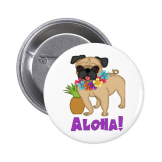 Aloha! Hawaiian Luau Pug and Pineapple Tees, Gifts Pins