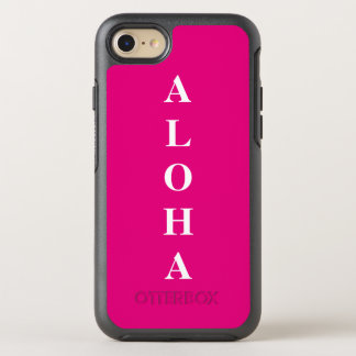 Aloha personalized Monograms Typography Hot Pink OtterBox Symmetry iPhone 7 Case