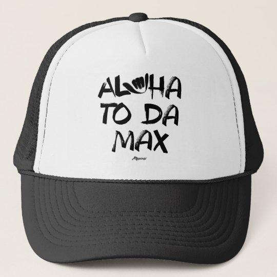 Aloha to Da Max (Black) Cap