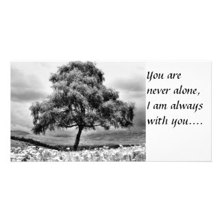 Alone, You are never alone I am always with you Photo Cards