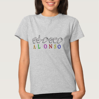 ALONSO FINGERSPELLED NAME SIGN T SHIRTS