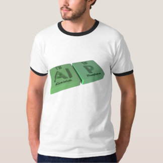 Alp as Al Aluminium  and P Phosphorus T-shirt