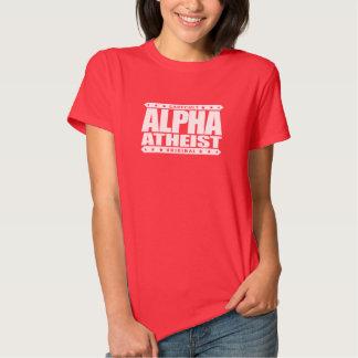 ALPHA ATHEIST - I Live Life Big Bang Style, White Shirts