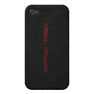 Alpha Female Case For iPhone 4