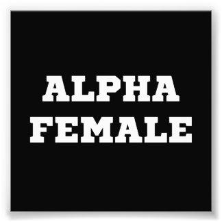 Alpha Female Photo Art