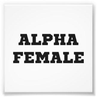 Alpha Female Photographic Print