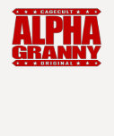 ALPHA GRANNY - Very Alive and Kicking Butt, Red Tee Shirt