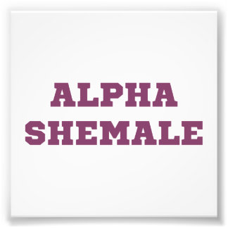Alpha Shemale Photographic Print