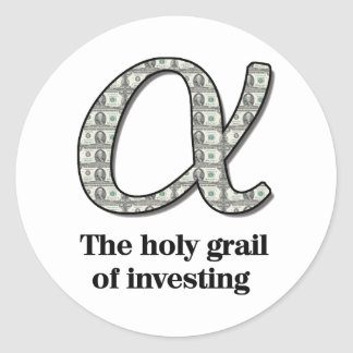 Alpha  - The holy grail of investing Round Sticker