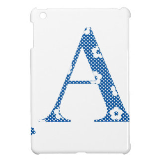 alphabet A with flower pattern (blue) Cover For The iPad Mini