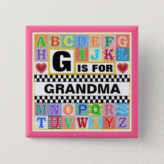 Alphabet Art for Grandma 15 Cm Square Badge