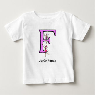 Alphabet Baby T-Shirt: F is for Fairies Baby T-Shirt