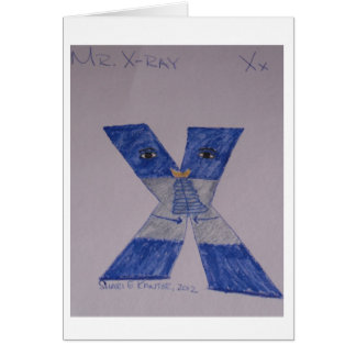 Alphabet People, Mr. X-Ray get well card