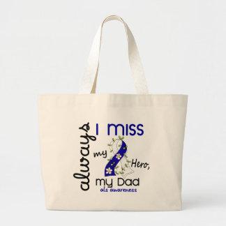 ALS Always I Miss My Dad 3 Large Tote Bag