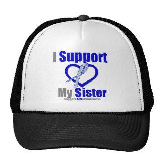 ALS Awareness I Support My Sister Trucker Hats