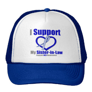 ALS Awareness I Support My Sister-in-Law Hats