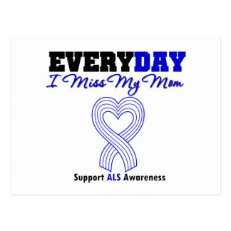 ALS Every Day I Miss My Mom Postcard