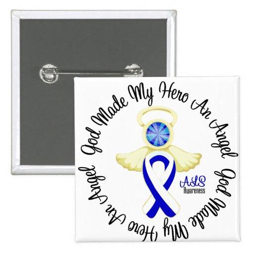 ALS God Made My Hero An Angel Pinback Buttons