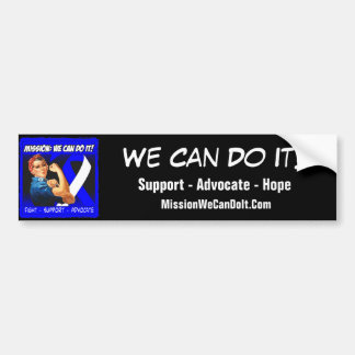 ALS Lou Gehrigs Disease Mission We Can Do It Bumper Sticker