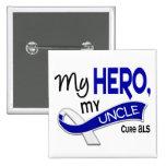 ALS My Uncle My Hero 42 Pins