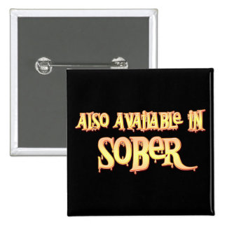 Also Available In Sober 15 Cm Square Badge