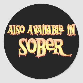 Also Available In Sober Round Sticker