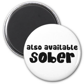 Also Available Sober 6 Cm Round Magnet