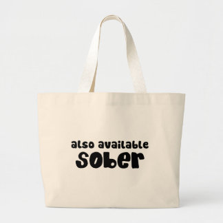Also Available Sober Jumbo Tote Bag