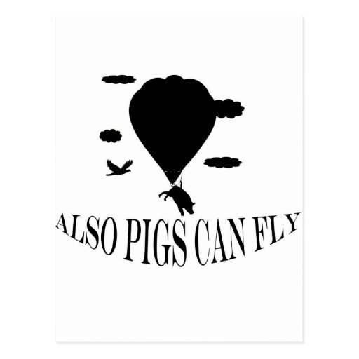 also pigs can fly post card