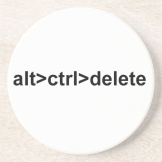 alt>ctrl>delete coaster