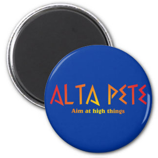 ALTA PETE aim RK high things 6 Cm Round Magnet