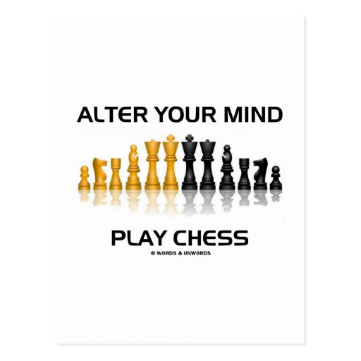 Alter Your Mind Play Chess (Reflective Chess Set) Postcard