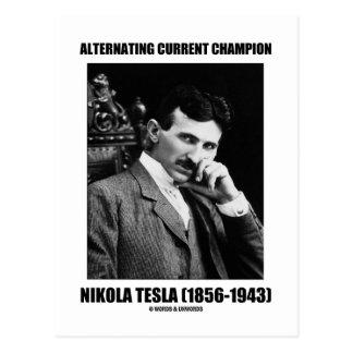 Alternating Current Champion Nikola Tesla Postcard