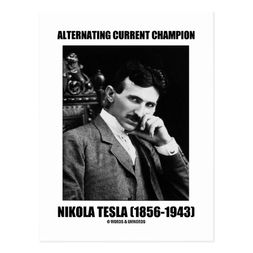 Alternating Current Champion Nikola Tesla Post Card