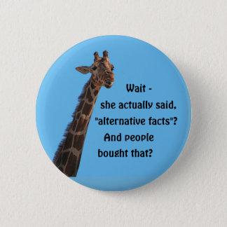 Alternative Facts 6 Cm Round Badge