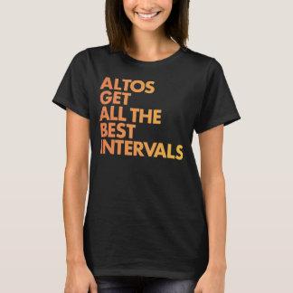 Altos Get All the Best Intervals T-Shirt