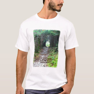 Alum Cave Trail: Every walk w/nature… John Muir T-Shirt