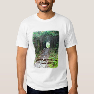Alum Cave Trail: Every walk w/nature… John Muir Tshirt