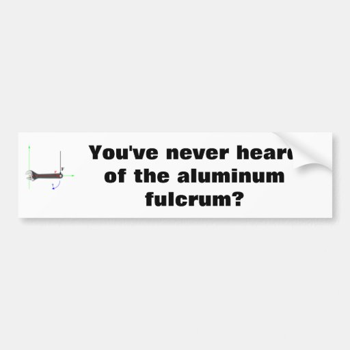Aluminum Fulcrum Bumper Sticker