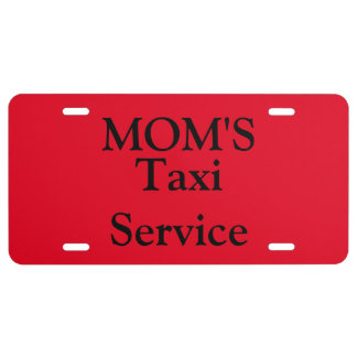 Aluminum License Plate/Mom's Taxi Service