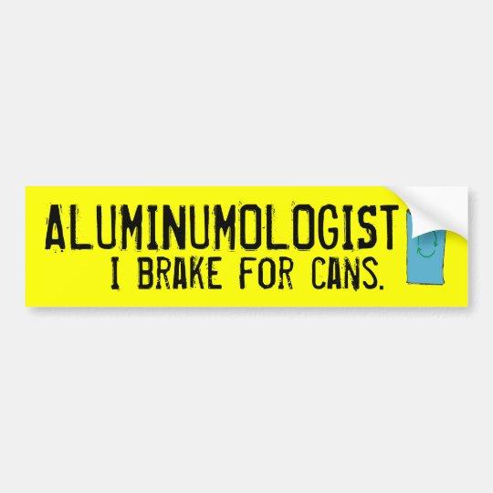 ALUMINUMOLOGIST bumpersticker Bumper Sticker