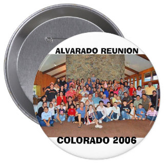 ALVARADO REUNION, COLORADO 2006 10 CM ROUND BADGE