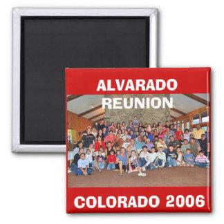 ALVARADO REUNION, COLORADO 2006 SQUARE MAGNET