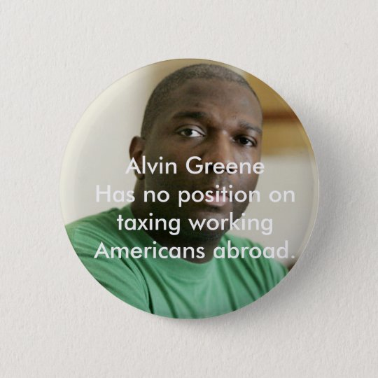 Alvin Greene 6 Cm Round Badge