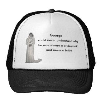 Always a bridesmaid cap