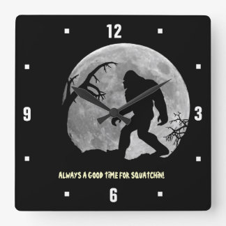 Always a good time for Squatchin! Wallclocks
